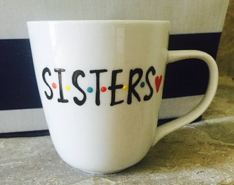 F•R•I•E•N•D•S Sisters- coffee mug- Friends- rachel| ross| monica|chandler| phoebe| joey sister gift