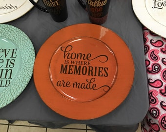 Home is where memories are made Decorative Charger