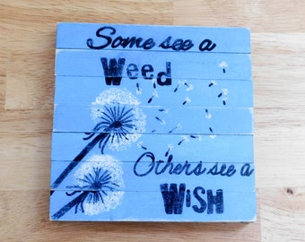Wish or a Weed