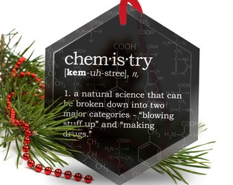 Christmas Ornament - Funny Definition of Chemistry - Beveled Glass