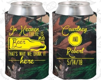 In Heaven There is No Beer, That is why we drink it here, Unique Wedding Favors, Southern Wedding Favors, Southern Favors, Can Coolers (285)