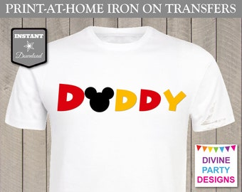 INSTANT DOWNLOAD Print at Home Mouse Daddy Printable Iron On Transfer / T-shirt / Family Trip / Party / Item #2420