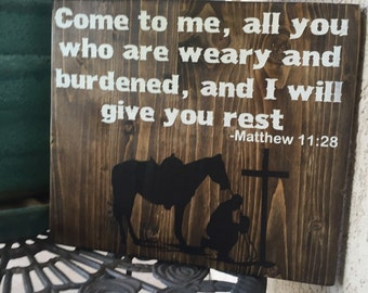 Come all who are weary, bible verse, wood sign