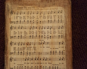 "Hymn plaque ""In the Sweet By and By""."