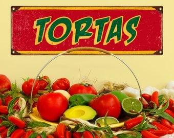 Tortas Mexican Restaurant Metal Sign - #60649