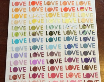 LOVE in rainbow colors, paper on canvas, 8x10 Valentine's Day