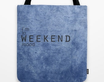 Weekend bag bag fun with text printed blue fabric for work shopping trip sport tote bag with motivational phrase