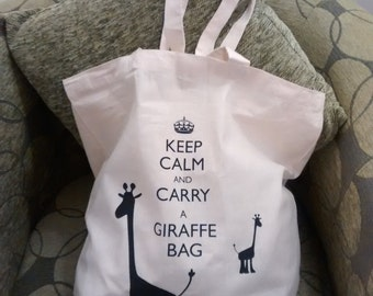 Keep Calm and Carry a Giraffe Bag - Keep Calm and Carry on Parody cotton canvas tote bag