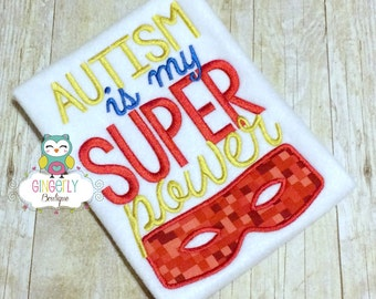 Autism is my Super Power Shirt or Bodysuit, Autism Awareness Shirt, Autism Super Power, Autism Shirt or Bodysuit, Autism Awareness, Autism
