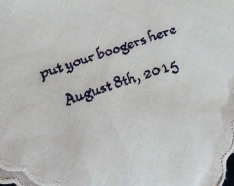 Custom Handkerchief With Your Private Joke, Husband Gift, Groom Gift - Put Your Boogers Here - 15 Words or Less - FREE Gift Box from TBM