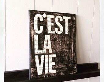 C'est La Vie  11 X 14 Canvas
