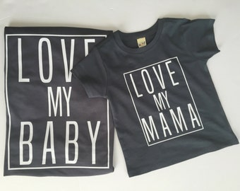 Love my Mama/Love my Baby Mother's Day set