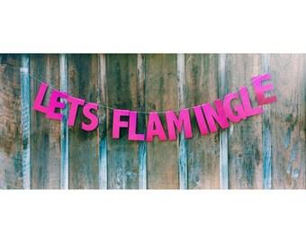 Flamingo banner, flamingo party, lets flamingle banner, flamingo birthday, flamingo party decor, flamingle banner, flamingo, luau