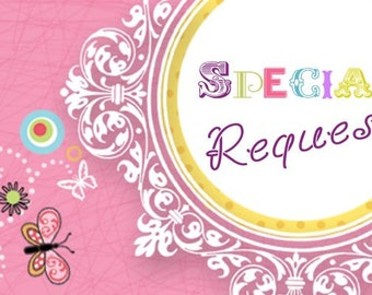 Special Request Invitations
