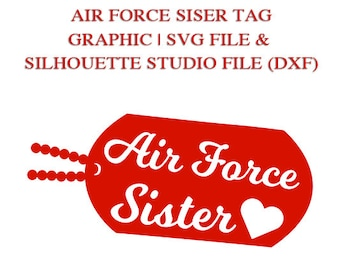 Air Force Sister tag graphic for Cutting Machines | SVG and Silhouette Studio (DXF)