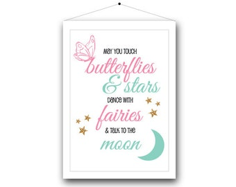 Girl Print | May you touch butterflies...