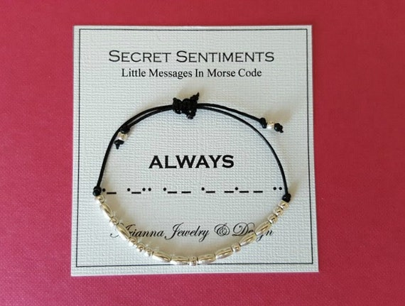 Secret Sentiments Morse Code Message Bracelet ALWAYS