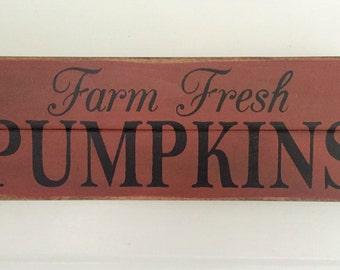"""Pumpkin Sign. Pumpkin Decor. Fall Decor. Country Fall Pumpkin Decor. 18 1/2"""" x 6 1/2"""" x 1""""."""