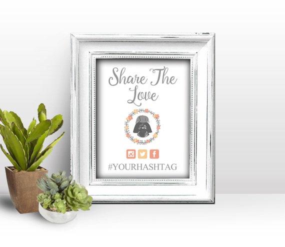 star wars wedding hashtag sign printable by sweetteaandacactus