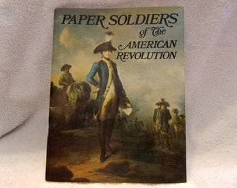 1974 Paper Soldiers of the American Revolution Coloring/Activity Book - Never Used