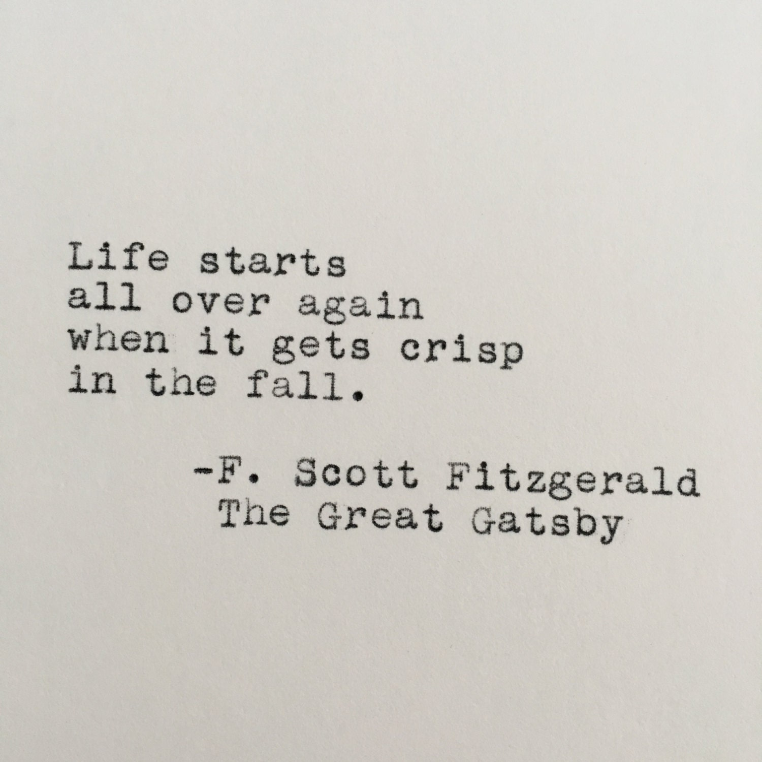 F. Scott Fitzgerald Fall Quote The Great Gatsby Typed On