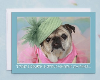 Funny Cards for Friends - Dieting Is So Hard - Funny Friendship Cards by Pugs and Kisses