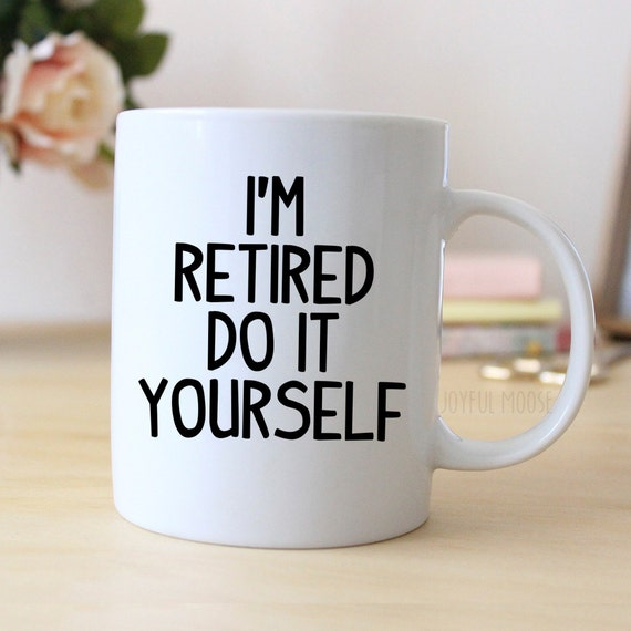 Retired Coffee Mug Retirement Gift Coffee Cup