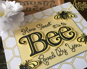 Honeybee Favor Sign 8x10 How Sweet It Is To Bee Loved By You Candy