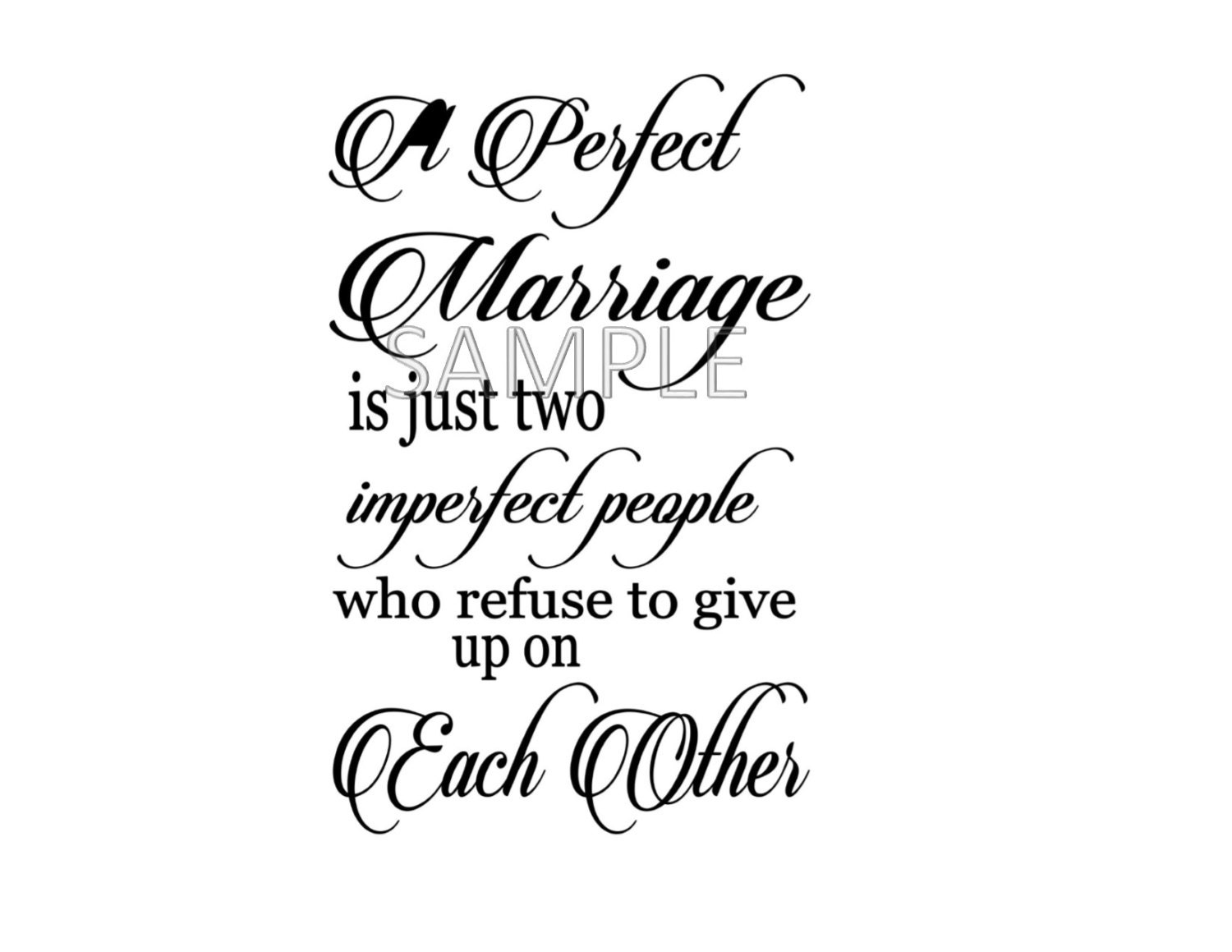 A Perfect Marriage Is Two Imperfect People Digital File