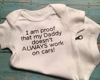 I Am Proof That My Daddy Doesn't Always Work On Cars Onesie Bodysuit Funny - Pregnancy Announcement