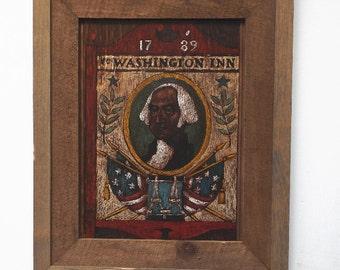 Vintage 1932 hand painted wooden sign, Ye Washington Inn 1789, President George Washington, Patriotic Folk Art Americana Collectible Decor