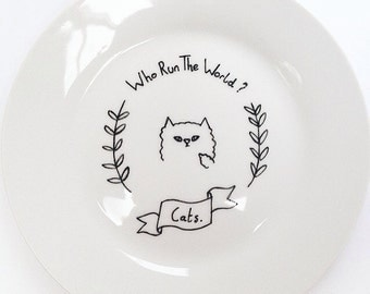 Who run the world? CATS! Cat Illustration on White Plate with Floral Scroll Detail Food Dish Dinner Time Cat lover Cat Hungry Trinket Bowl