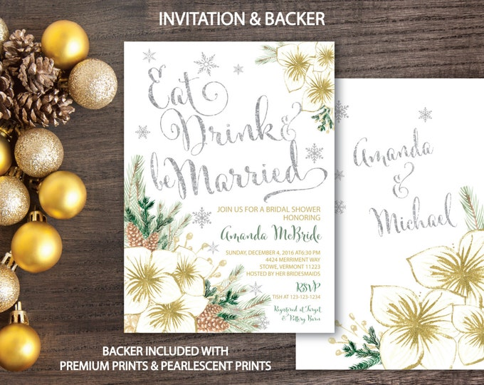 Winter Bridal Shower Invitation // Holiday Bridal Shower // Eat Drink and be Married // Snowflakes // Silver // Gold // VERMONT COLLECTION