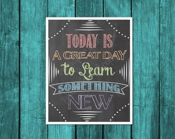 Classroom Decor, teacher decor, classroom door sign, Today is a great day to learn something new, chalkboard design, education sign
