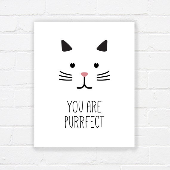 Apartment wall free printables : You are purrfect printable poster cute