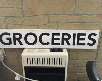 Groceries farmhouse decor sign