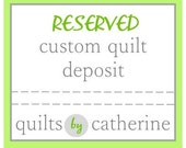 Deposit for Custom Lark Quilt