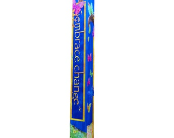 Embrace Change Garden Pole