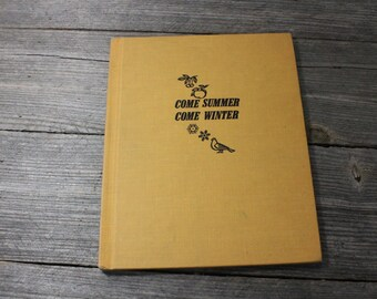 Vintage children's book: Come Summer, Come Winter. School book published in 1968