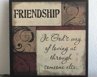 Primitive Wood Sign FRIENDSHIP God's way of loving Inspirational Friend gift Home Decor Rustic wall hanging signs Country plaque