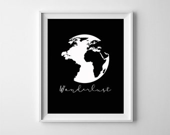 "INSTANT DOWNLOAD 8X10"" printable digital art file - Wanderlust -Black and White - Globe - Inspirational quote - Nature - Travel poster"