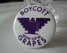 Boycott Grapes Non UFW Protest Pin 1965 United Farm Workers Grape Laborers Union Metal Button Historic 60s Cesar Chavez Memoribilia