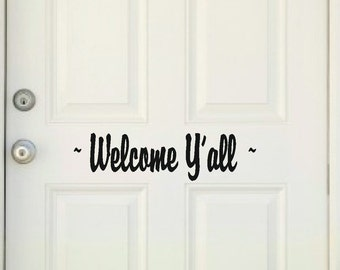 Welcome Y'all Door Decal Welcome Y'all Vinyl Decal Door Vinyl Decal Southern Door Decal Welcome Door Decal Door Decal Welcome Y'all Decal