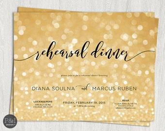 Rehearsal Dinner Invitation | Gold or Silver |  DIY | Customized Printable (7x5)