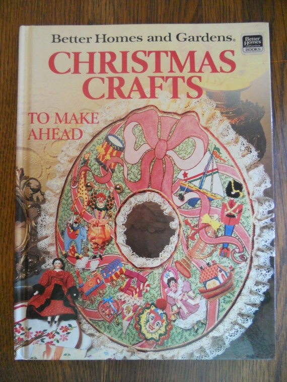 better homes and gardens christmas crafts book On better homes and gardens crafts