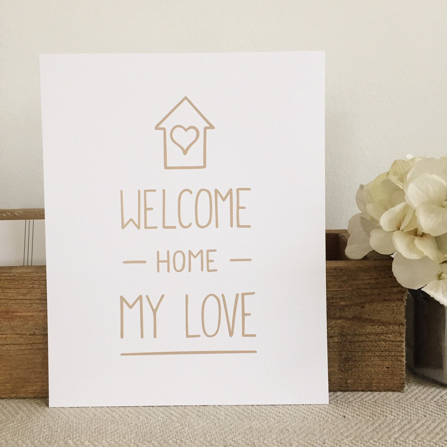 Art Print Quote Hand Lettered Print Welcome Home My Love