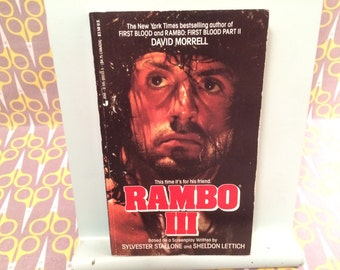 Rambo Part III 3 by David Morrell vintage paperback book Movie Novelization paperback book , Sylvester Stallone movie tie in First Blood