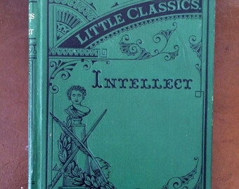 Little Classics, Intellect, Volume 2, James R. Osgood and Company, Published 1875, Anthology of Mystery and Supernatural Fiction