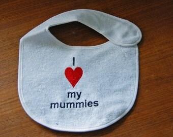 I Love My Mummies/Daddies bib