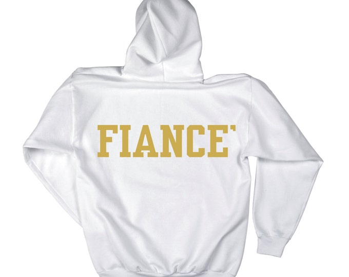 Fiance Pullover oversized hoodie- White / Gold ink- Fiance' Sweatshirt - writing on BACKSIDE